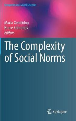 The Complexity of Social Norms - Computational Social Sciences (Hardback)