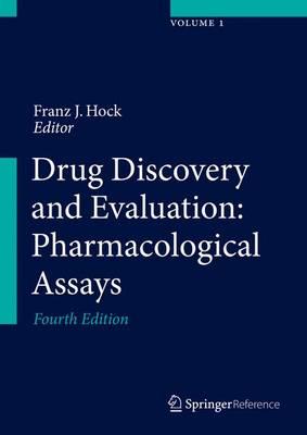 Drug Discovery and Evaluation: Pharmacological Assays - Drug Discovery and Evaluation: Pharmacological Assays (Hardback)