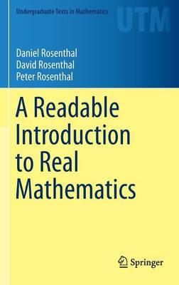 A Readable Introduction to Real Mathematics - Undergraduate Texts in Mathematics (Hardback)