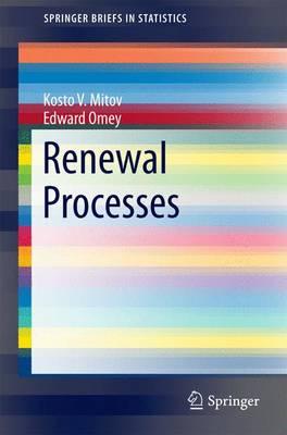 Renewal Processes - SpringerBriefs in Statistics (Paperback)
