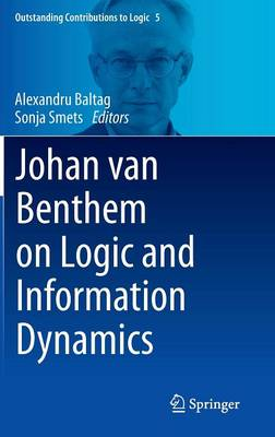 Johan van Benthem on Logic and Information Dynamics - Outstanding Contributions to Logic 5 (Hardback)