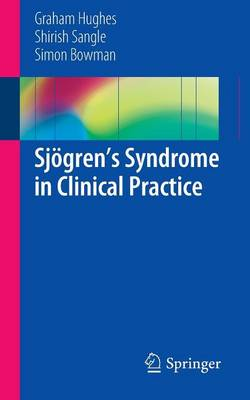 Sjoegren's Syndrome in Clinical Practice (Paperback)