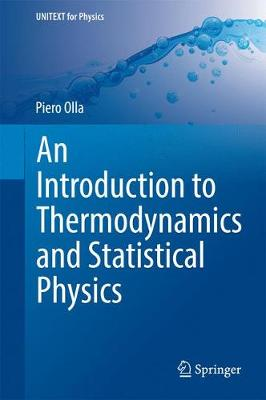 An Introduction to Thermodynamics and Statistical Physics - UNITEXT for Physics (Hardback)