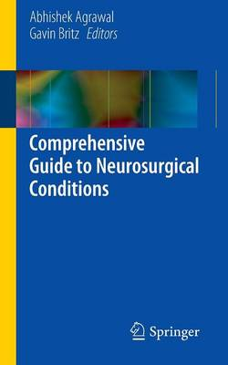 Comprehensive Guide to Neurosurgical Conditions (Paperback)