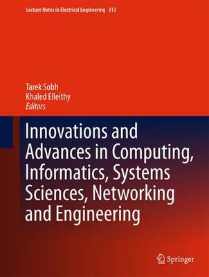 Innovations and Advances in Computing, Informatics, Systems Sciences, Networking and Engineering - Lecture Notes in Electrical Engineering 313 (Hardback)