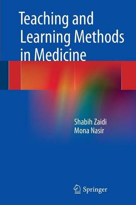 Teaching and Learning Methods in Medicine (Paperback)