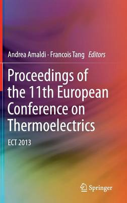 Proceedings of the 11th European Conference on Thermoelectrics: ECT 2013 (Hardback)