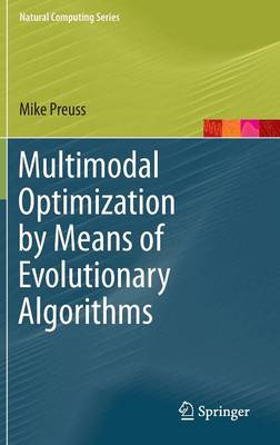 Multimodal Optimization by Means of Evolutionary Algorithms - Natural Computing Series (Hardback)