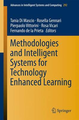 Methodologies and Intelligent Systems for Technology Enhanced Learning - Advances in Intelligent Systems and Computing 292 (Paperback)