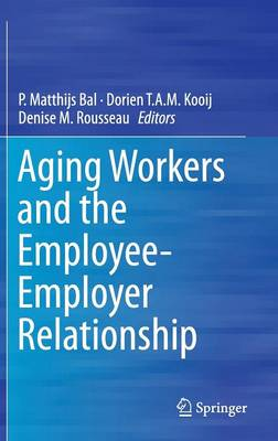 Aging Workers and the Employee-Employer Relationship (Hardback)