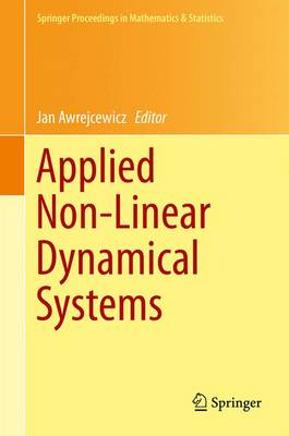 Applied Non-Linear Dynamical Systems - Springer Proceedings in Mathematics & Statistics 93 (Hardback)
