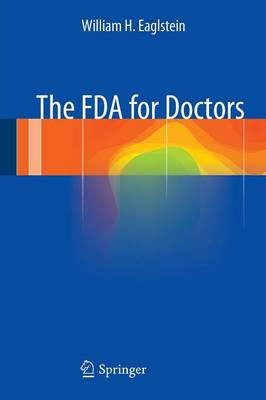 The FDA for Doctors (Paperback)