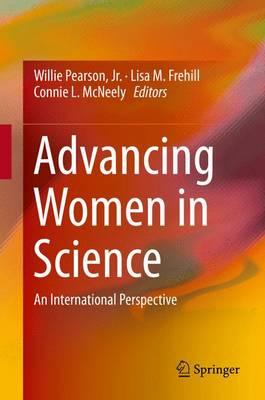 Advancing Women in Science: An International Perspective (Hardback)