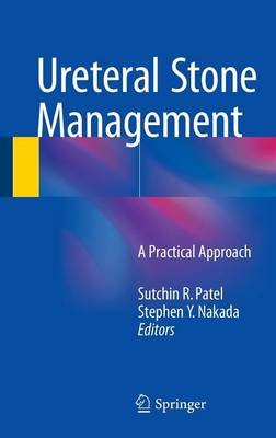 Ureteral Stone Management: A Practical Approach (Hardback)