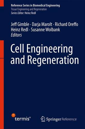 Cell Engineering and Regeneration - Reference Series in Biomedical Engineering (Hardback)