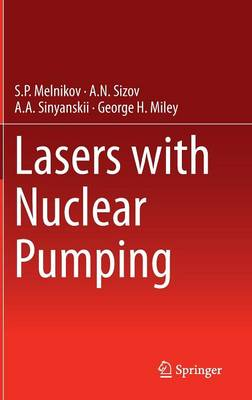Lasers with Nuclear Pumping (Hardback)