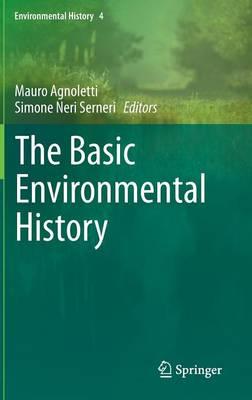 The Basic Environmental History - Environmental History 4 (Hardback)