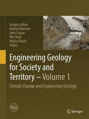 Engineering Geology for Society and Territory - Volume 1: Climate Change and Engineering Geology (Hardback)