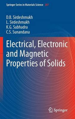 Electrical, Electronic and Magnetic Properties of Solids - Springer Series in Materials Science 207 (Hardback)