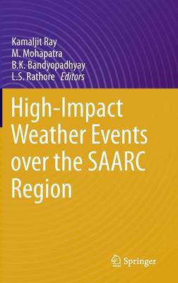 High-Impact Weather Events over the SAARC Region (Hardback)