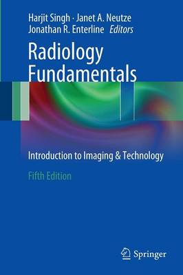Radiology Fundamentals: Introduction to Imaging & Technology (Paperback)