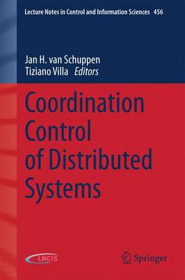 Coordination Control of Distributed Systems - Lecture Notes in Control and Information Sciences 456 (Paperback)