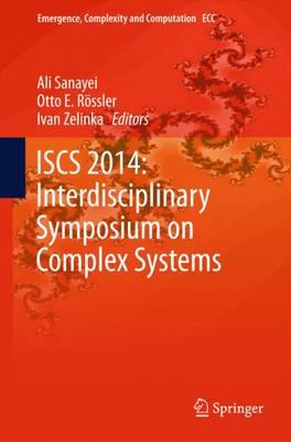 ISCS 2014: Interdisciplinary Symposium on Complex Systems - Emergence, Complexity and Computation 14 (Hardback)