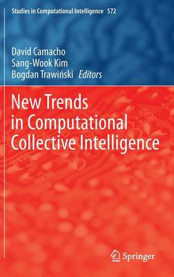 New Trends in Computational Collective Intelligence - Studies in Computational Intelligence 572 (Hardback)