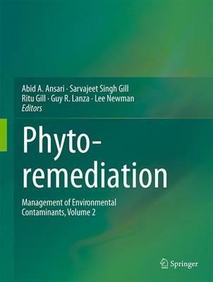 Phytoremediation: Management of Environmental Contaminants, Volume 2 (Hardback)