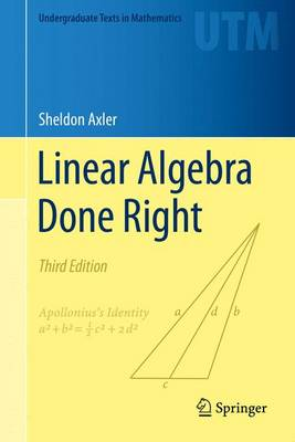 Linear Algebra Done Right - Undergraduate Texts in Mathematics (Hardback)