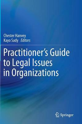 Practitioner's Guide to Legal Issues in Organizations (Hardback)