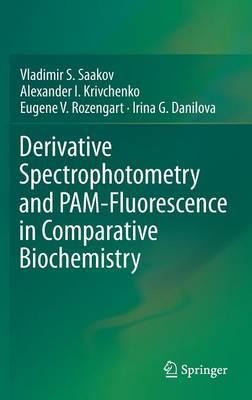 Derivative Spectrophotometry and PAM-Fluorescence in Comparative Biochemistry (Hardback)