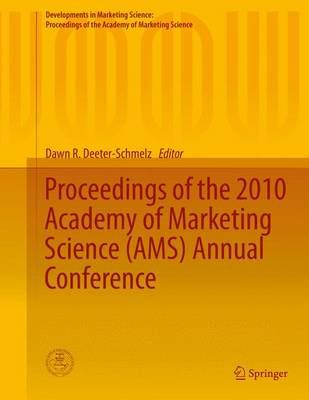 Proceedings of the 2010 Academy of Marketing Science (AMS) Annual Conference - Developments in Marketing Science: Proceedings of the Academy of Marketing Science (Hardback)