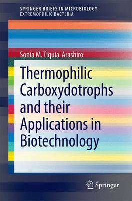 Thermophilic Carboxydotrophs and their Applications in Biotechnology - SpringerBriefs in Microbiology (Paperback)