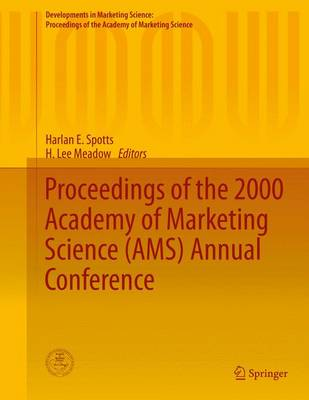 Proceedings of the 2000 Academy of Marketing Science (AMS) Annual Conference - Developments in Marketing Science: Proceedings of the Academy of Marketing Science (Hardback)