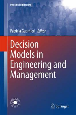 Decision Models in Engineering and Management - Decision Engineering (Hardback)