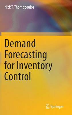 Demand Forecasting for Inventory Control (Hardback)