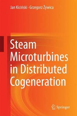 Steam Microturbines in Distributed Cogeneration (Hardback)