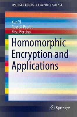 Homomorphic Encryption and Applications - SpringerBriefs in Computer Science (Paperback)