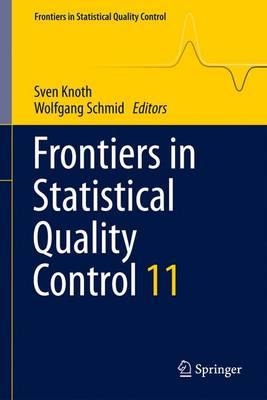Frontiers in Statistical Quality Control 11 - Frontiers in Statistical Quality Control (Hardback)