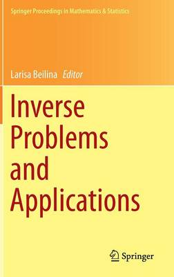 Inverse Problems and Applications - Springer Proceedings in Mathematics & Statistics 120 (Hardback)