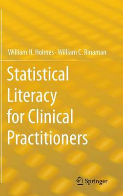 Statistical Literacy for Clinical Practitioners (Hardback)