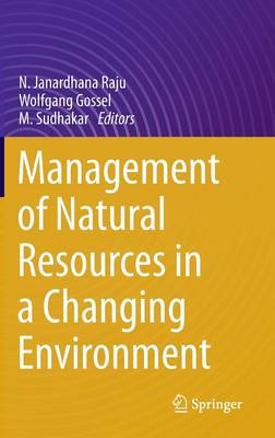 Management of Natural Resources in a Changing Environment (Hardback)