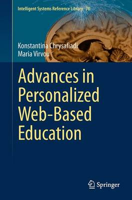 Advances in Personalized Web-Based Education - Intelligent Systems Reference Library 78 (Hardback)