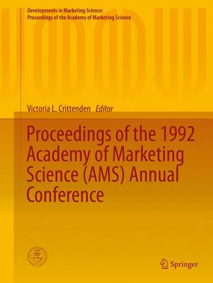 Proceedings of the 1992 Academy of Marketing Science (AMS) Annual Conference - Developments in Marketing Science: Proceedings of the Academy of Marketing Science (Hardback)