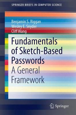 Fundamentals of Sketch-Based Passwords: A General Framework - SpringerBriefs in Computer Science (Paperback)