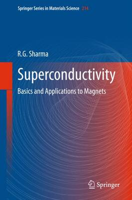Superconductivity: Basics and Applications to Magnets - Springer Series in Materials Science 214 (Hardback)