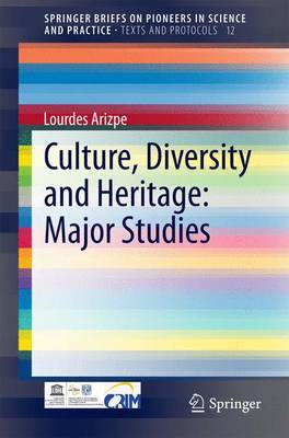 Culture, Diversity and Heritage: Major Studies - Texts and Protocols 12 (Paperback)