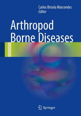 Arthropod Borne Diseases (Hardback)