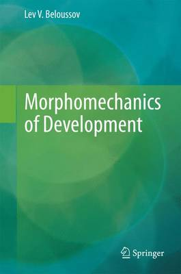 Morphomechanics of Development (Hardback)